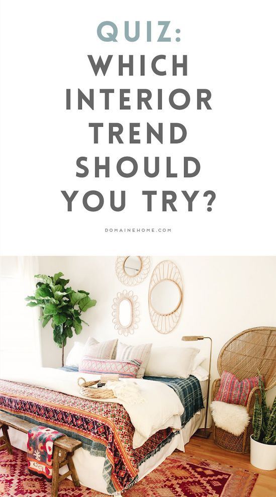 Quiz: Which Top Interior Trend Should You Try?
