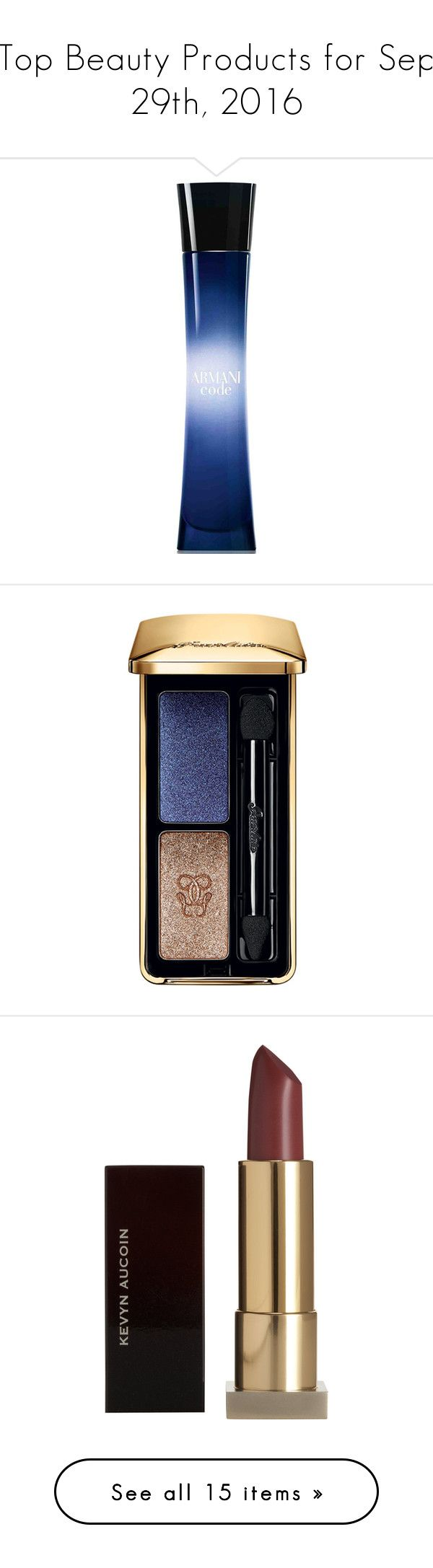 """""""Top Beauty Products for Sep 29th, 2016"""" by polyvore ❤ liked on Polyvore featuring beauty products, fragrance, no color, edp perfume, giorgio armani, eau de perfume, giorgio armani fragrance, giorgio armani perfume, makeup and eye makeup"""