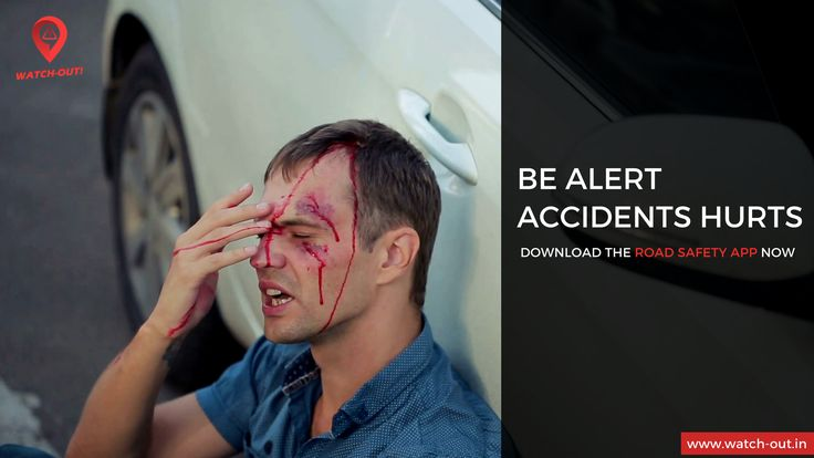 Be Alert Accidents Hurts Download the road safety app Now: http://www.watch-out.in
