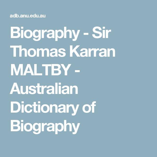 Biography - Sir Thomas Karran MALTBY - Australian Dictionary of Biography