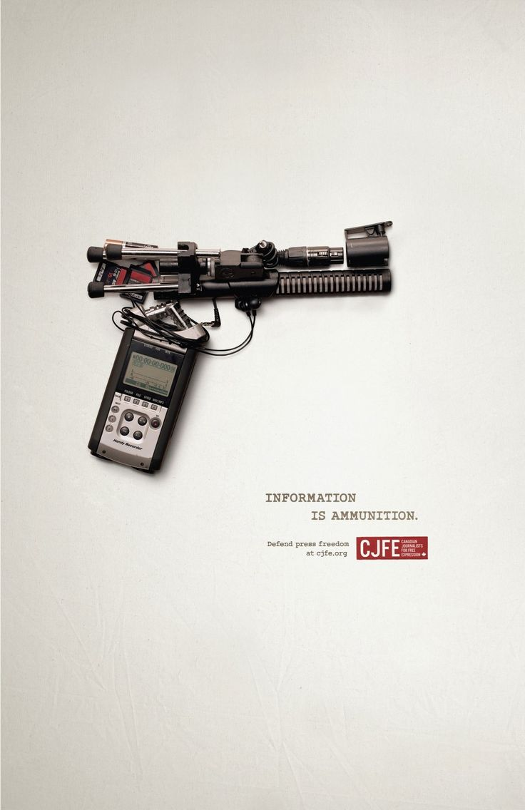 Canadian Journalists for Free Expression: Defend press freedom, 1 Information is ammunition. Advertising Agency: Juniper Park, Toronto, Canada Executive Creative Directors: Terry Drummond, Alan Madill, Barry Quinn Copywriter: Matt Hubbard Art Director: Mike Schonberger Photography: Todd Mclellan