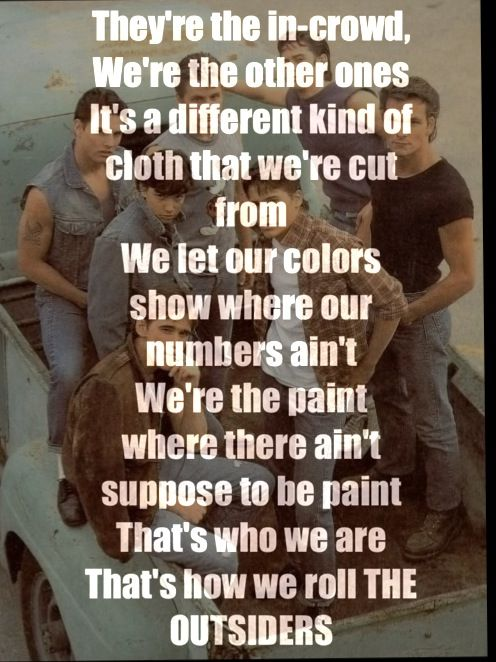"""The Outsiders gang with the lyrics from """"The Outsiders"""" by Eric Church"""