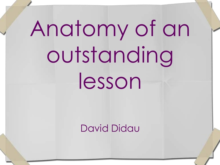 Anatomy of an outstanding lesson DD