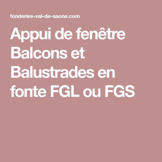 Appui de fenêtre Balcons et Balustrades en fonte FGL ou FGS