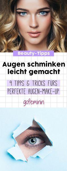 Augen schminken: Mit diesen Tipps geht's super leicht!