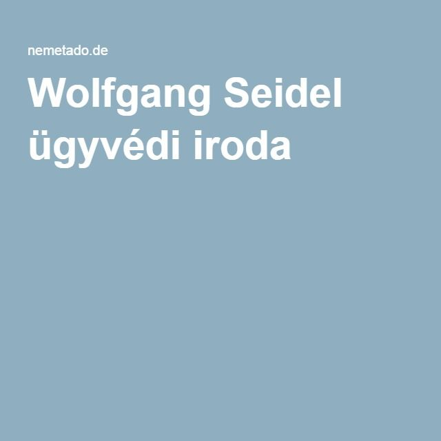 Wolfgang Seidel ügyvédi iroda
