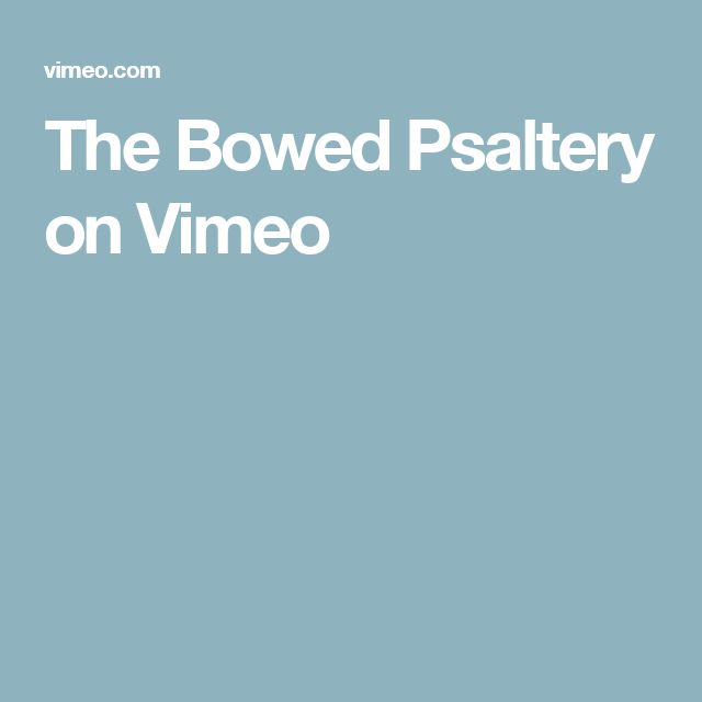 The Bowed Psaltery on Vimeo