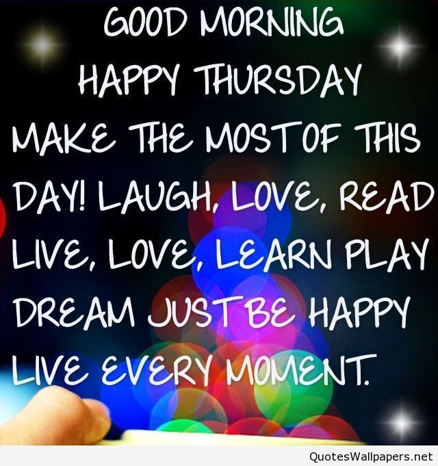 Good Morning Happy Thursday  picture quote 2016