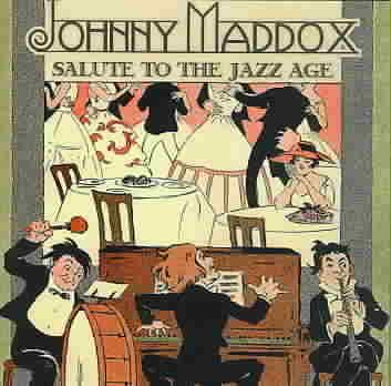 Johnny Maddox - Salute To The Jazz Age