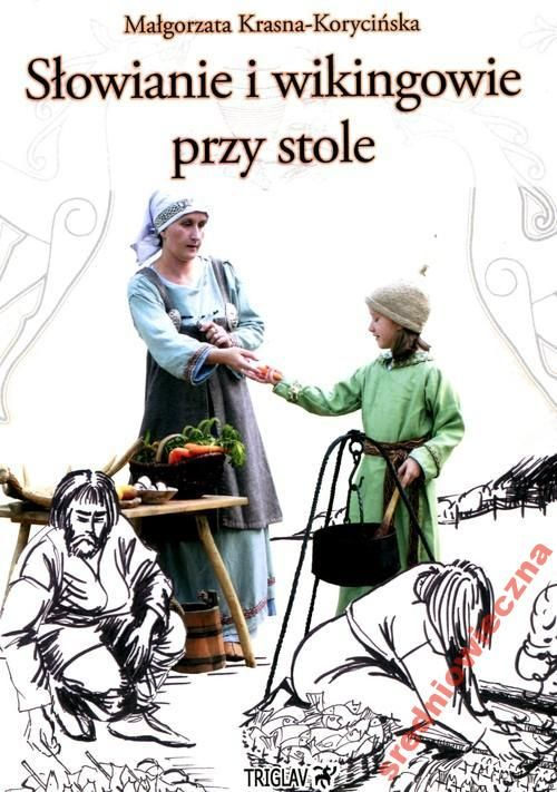 Słowianie i wikingowie przy stole - Księgarnia Średniowieczna