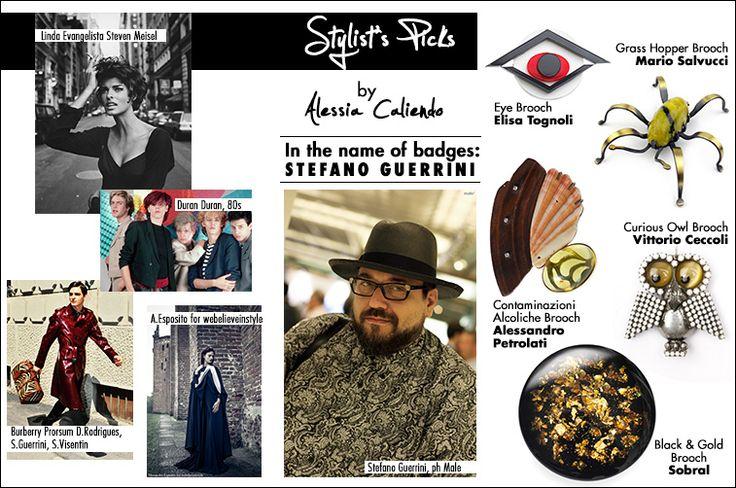 Stylist Picks for Birik Butik by Alessia Caliendo- In the name of badges: Stefano Guerrini | Birik Butik Online Shop