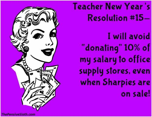 teacher humor from the pensive sloth top teacher new year resolutions preschool ideas pinterest teacher humor teacher and new teachers