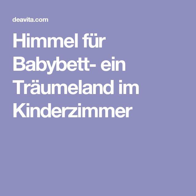 10+ parasta ideaa pinterestissä: himmel für babybett   babybett ... - Himmel Fur Babybett Ein Traumeland Im Kinderzimmer