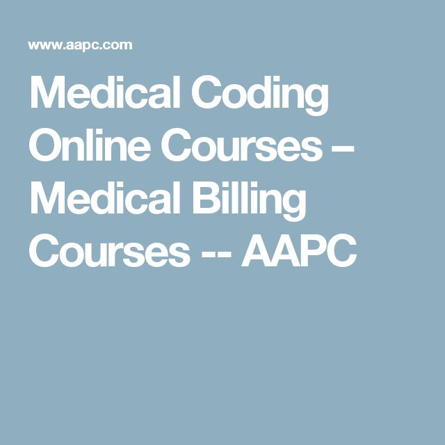 Medical Coding Online Courses – Medical Billing Courses -- AAPC
