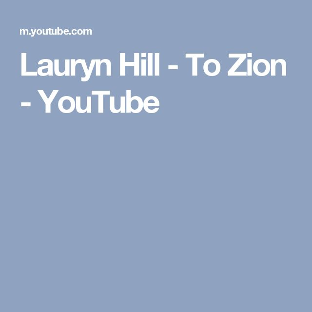Lauryn Hill - To Zion - YouTube