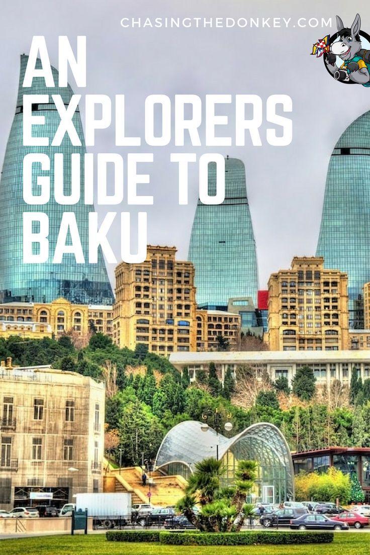 Best Things To Do In Baku Azerbaijan Chasing The Donkey Azerbaijan Travel Asia Travel Vietnam Travel Guide