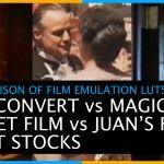 Comparison of Film Emulation LUTs – Filmconvert vs Magic Bullet Film vs Juan Malera's Free LUTs
