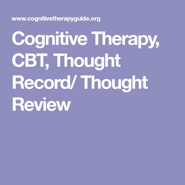 Cognitive Therapy, CBT, Thought Record/ Thought Review