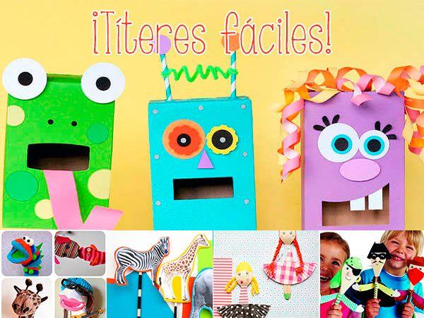 Manualidades sencillas, ¡hacemos títeres! Os enseñamos a hacer títeres con madera, con cucharas, con calcetines, con cajas de cartón...
