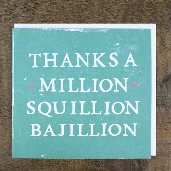 Funny Thank You Card, Thanks A Million