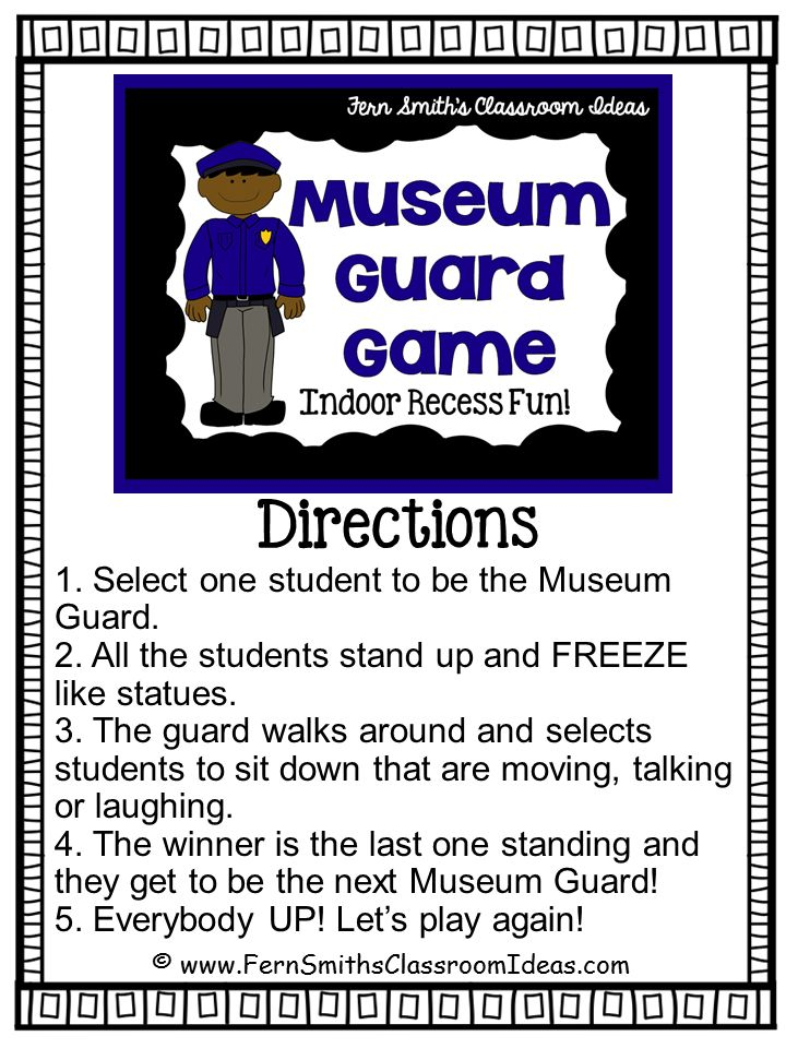 Fern Smith's Classroom Ideas Indoor Recess ~ Museum Guard Printable Directions