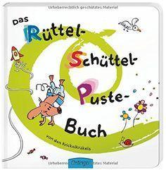 Das Rüttel-Schüttel-Puste-Buch