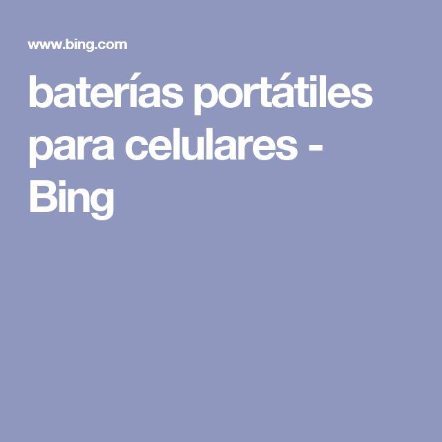 baterías portátiles para celulares - Bing