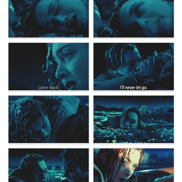 """Never Let Go Titanic Quote: Titanic. """"I'll Never Let Go."""""""