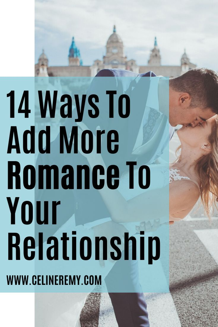 14 Ways To Add More Romance To Your Relationship Love Lab Podcast Best Relationship Advice Relationship Relationships Love