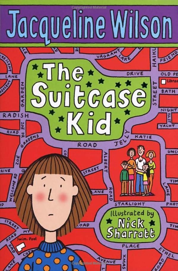 The Suitcase Kid - Jacqueline Wilson. No. 181- a book you can read in a day. A book by a female author