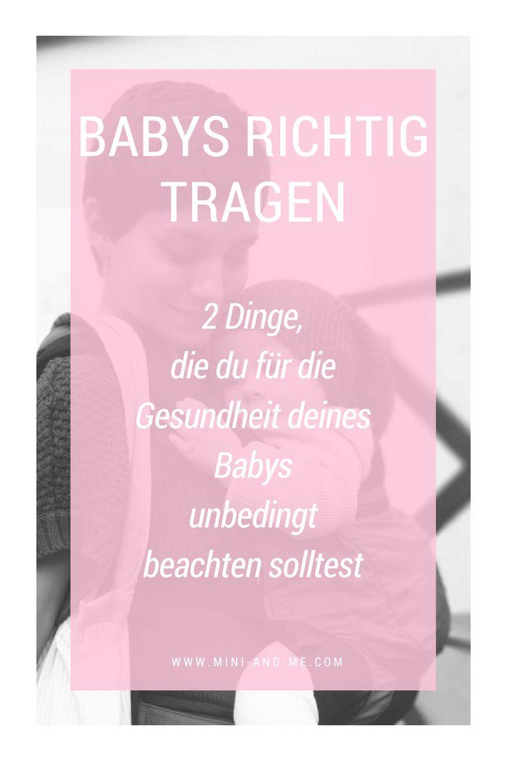 Babys richtig tragen mit Tragetuch oder Comfort-Trage: 2 Dinge,  die du für die  Gesundheit deines  Babys  unbedingt beachten solltest