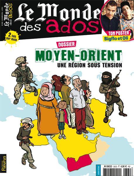 """Le Monde des Ados n°360 - 23 Mars 2016 : """" Dossier Moyen-Orient """" #ados #magazine #actualités"""