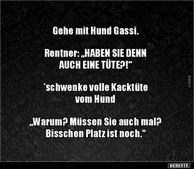 """Gehe mit Hund Gassi. Rentner: """"HABEN SIE DENN AUCH EINE.."""