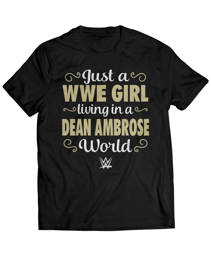 Dean Ambrose - WWE Girl Living In A Dean Ambrose World