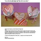 This 11 page document contains two crafts, both 3D.The first is a Love Bug which stands up on its own pipe cleaner legs.  It is really cute.  Use...