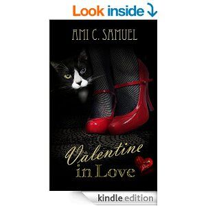 """BLURB Beautiful Valentine Dupond is haunted by her name. """"Valen-teeen…""""she keeps telling people in her scrumptious French accent, """"My name is Valen-teeeeen!""""  Contemporary Romance. Available in Kindle and paperback."""