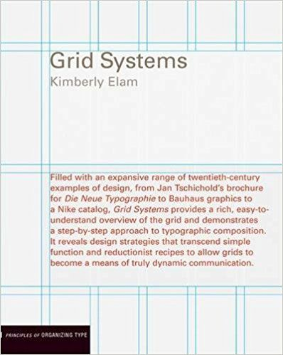 Grid Systems: Principles of Organizing Type (Design Briefs): Kimberly Elam: 9781568984650: Amazon.com: Books