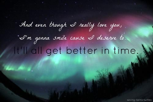 Leona Lewis <3 it will all get better in time