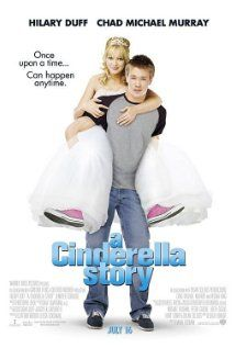 A Cinderella Story - fractured fairytale. I have seen this movie a million times. And I never get tired of it!