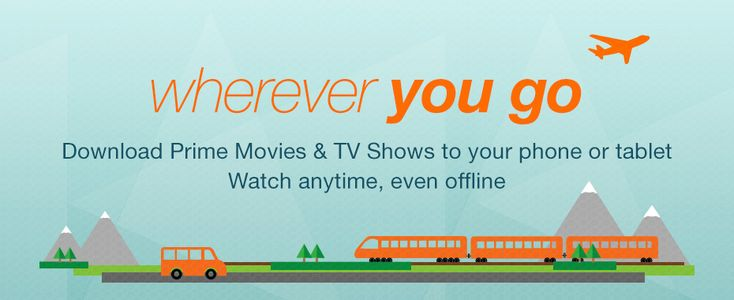 Amazon Is Now Allowing Its Prime Members To Download Video To Their iOS and Android Devices