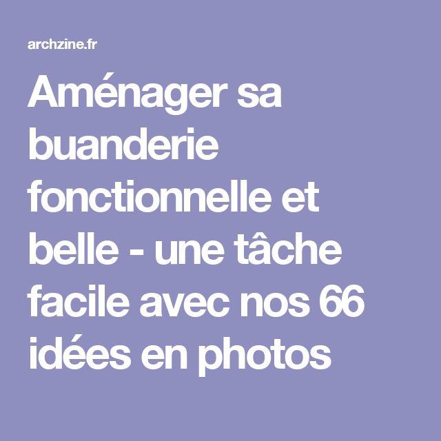 The 25 best ideas about organiser sa maison on pinterest ranger sa maison - Amenager sa buanderie ...