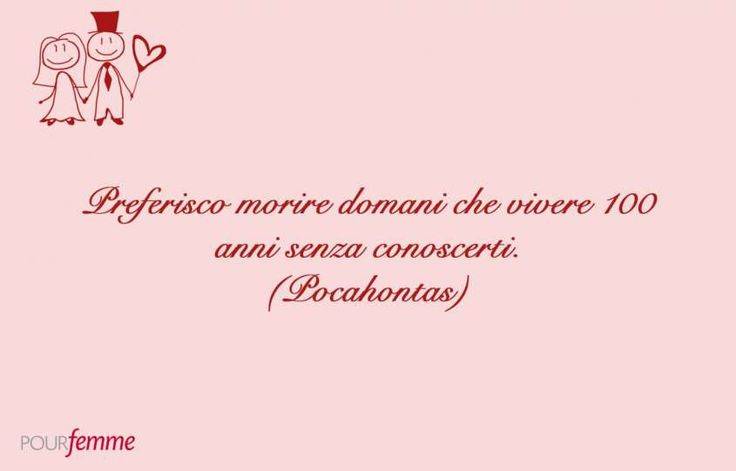 Frasi Dolci Walt Disney.Frasi D Amore Disney Pocahontas Citazioni Citazioni D Amore E