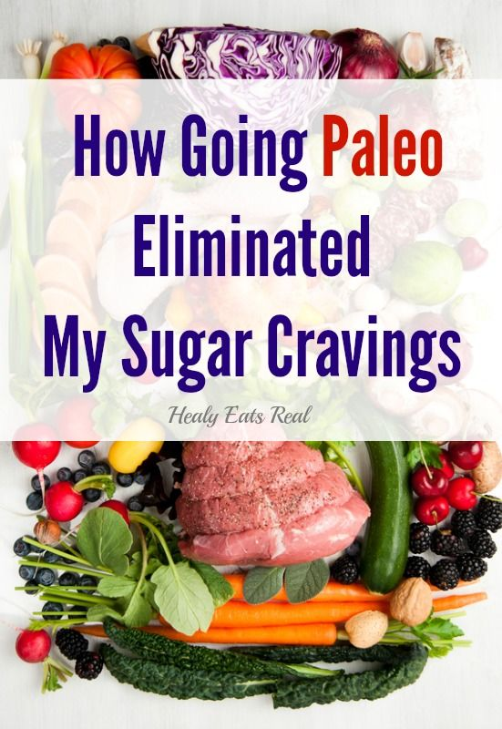 HealyEatsReal.com: How Going Paleo Eliminated My Sugar Cravings - If you haven't read my recent article Why I Stopped Being Vegetarian, I would recommend reading that before you delve into this one.