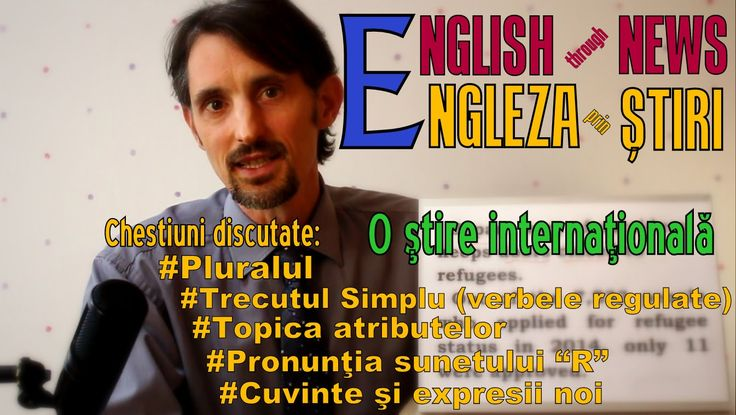 Sa invatam Engleza prin STIRI - STIRE INTERNATIONALA - Let's learn Engli...