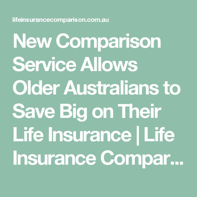 New Comparison Service Allows Older Australians to Save Big on Their Life Insurance | Life Insurance Comparison