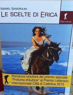 LE SCELTE DI ERICA: storie vere....storie di vita...amore, vendette se...