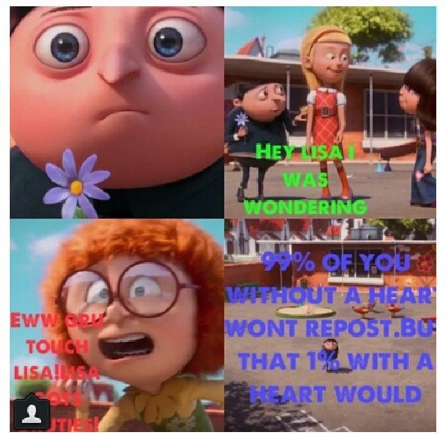 Poor gru.  his face is so cute <<DON'T BULLY.