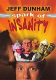 Jeff Dunham: Spark of Insanity [DVD] [English] [2007], LEG4254DVD