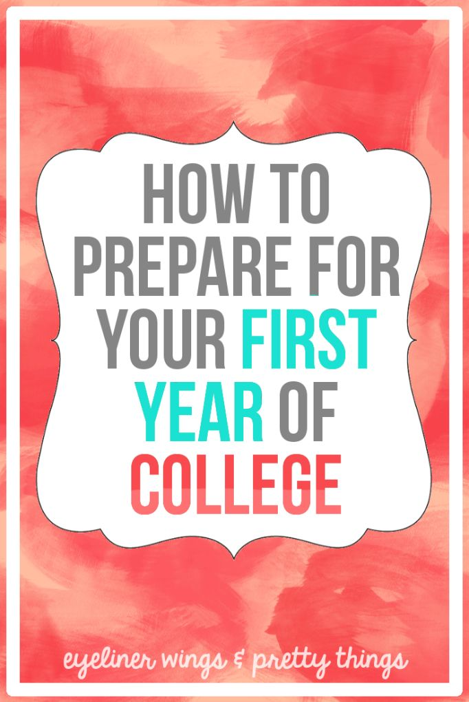 How To Prepare For Your First Year In College + What To Do The Summer Before College