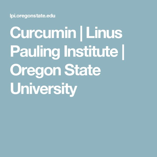 Curcumin | Linus Pauling Institute | Oregon State University